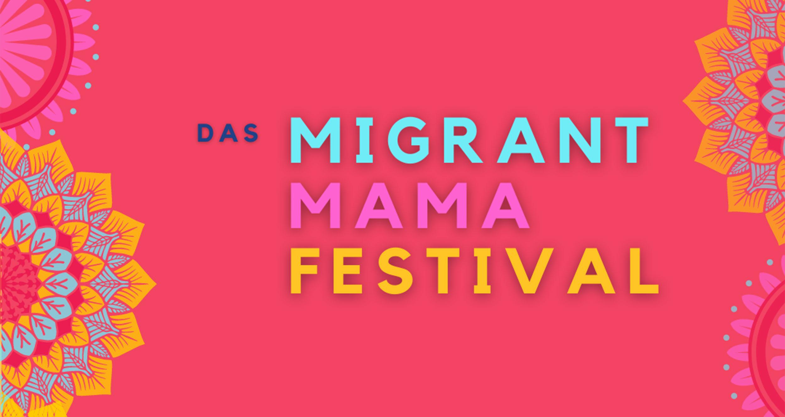 Beitragsbild MIgrant Mama Festival (c)Migrant Mama